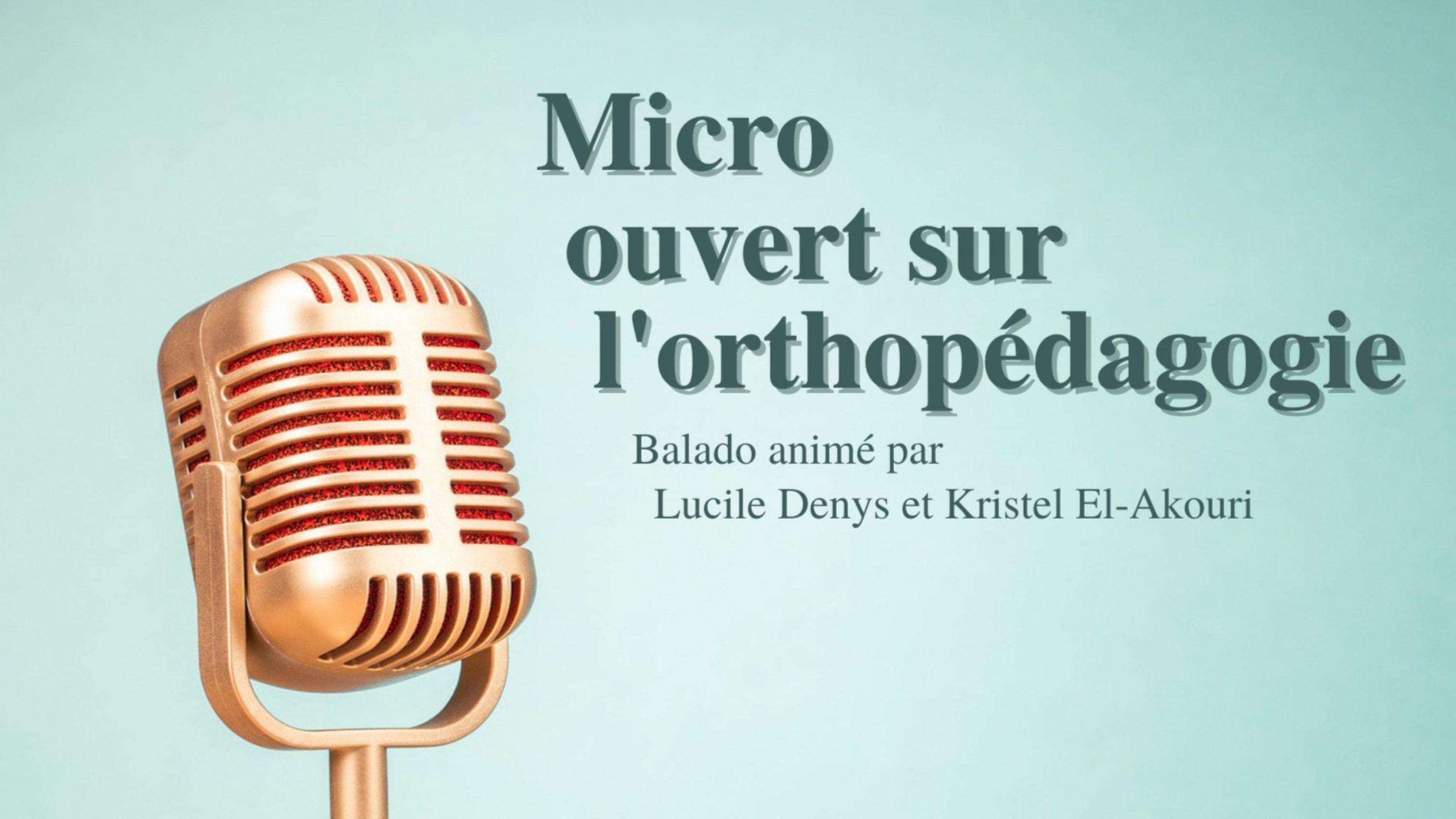 Micro ouvert sur l'orthopédagogie
